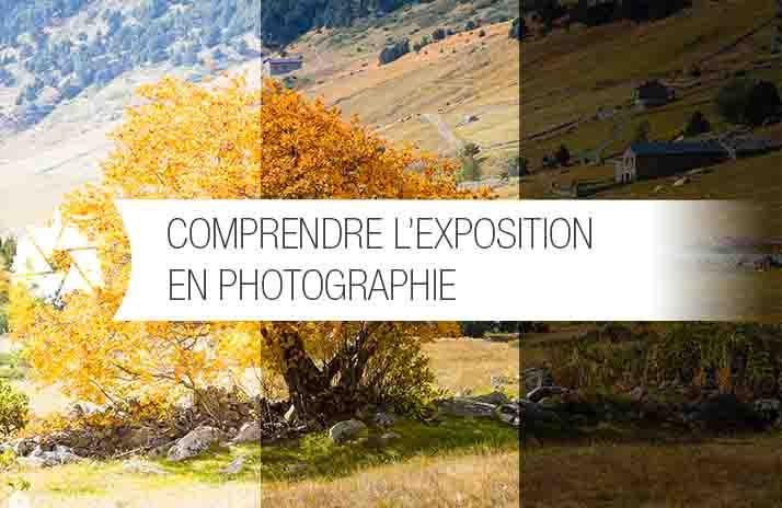 Qu'est ce que l'exposition en photographie?